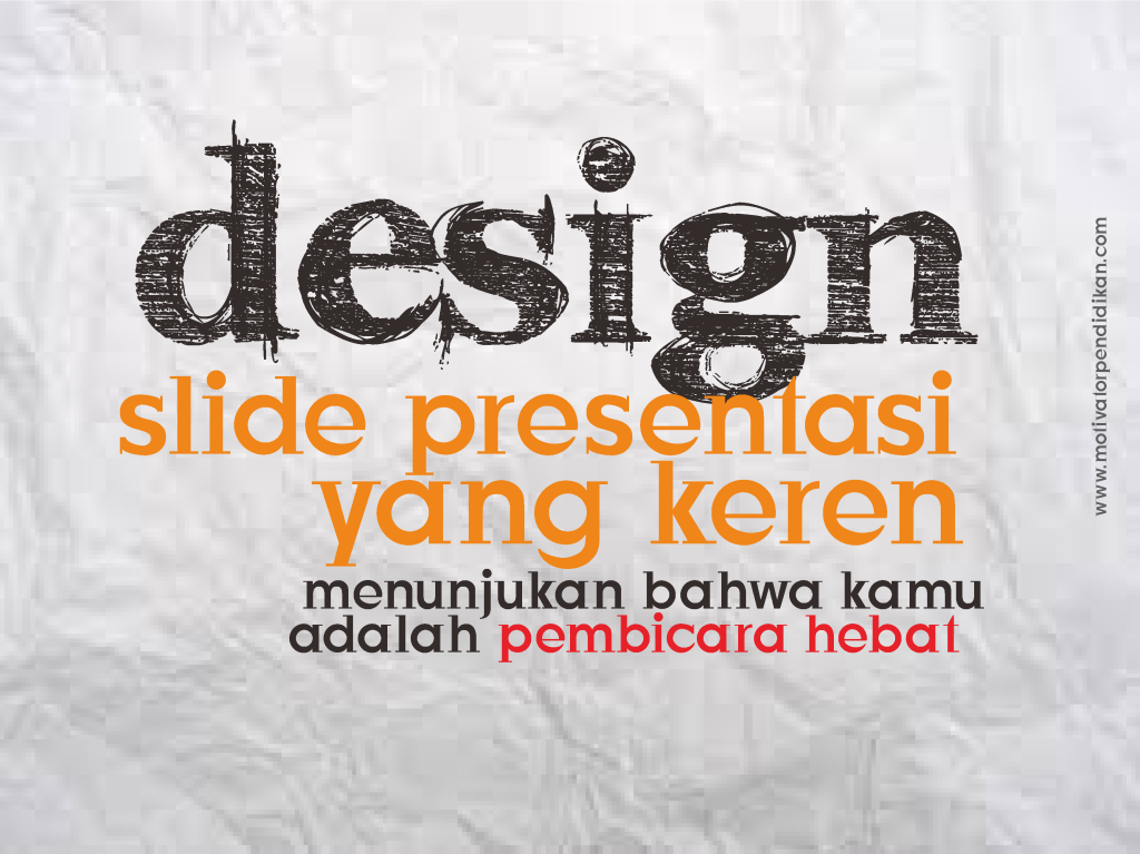 Download slide presentasi powerpoint yang menarik.