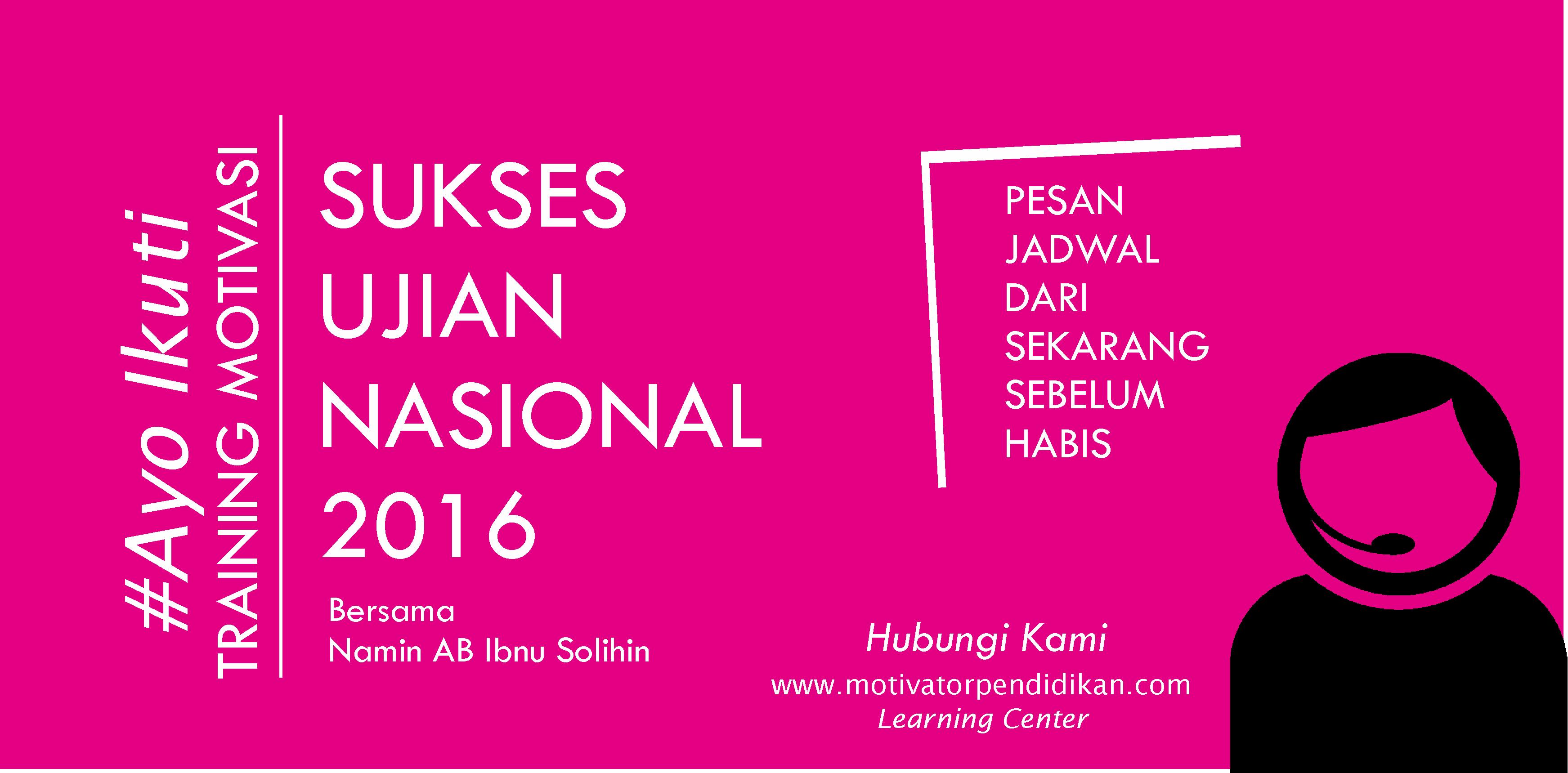 Iklan Training Motivasi Ujian Nasional 2016