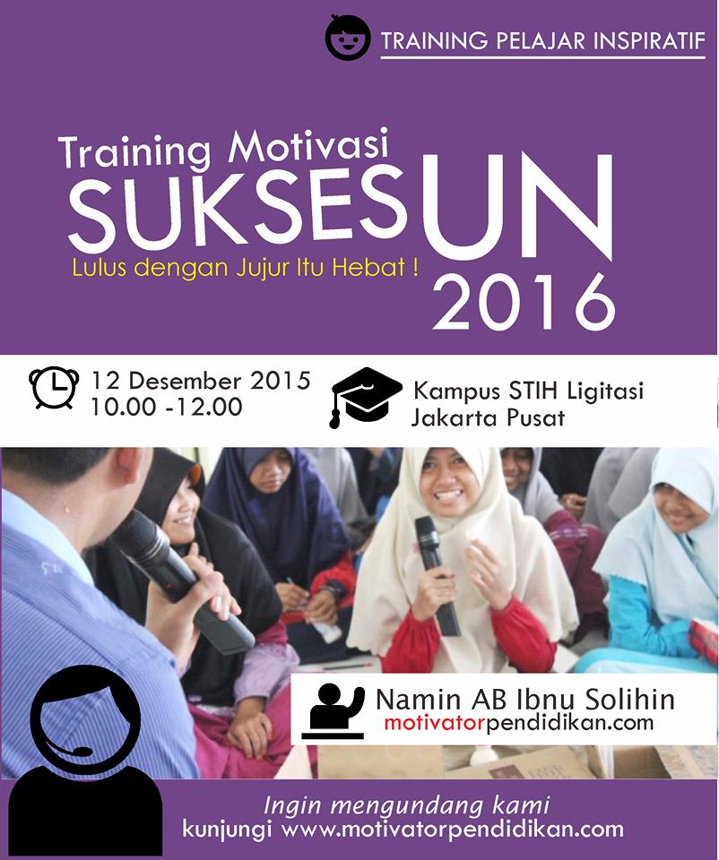 Training Motivasi Sukses Ujian Nasional 2016 Di Kampus Stih Litigasi Motivator Pendidikan Kreatif