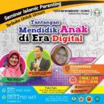 Seminar Parenting Tantangan Mendidik Anak di Era Digital
