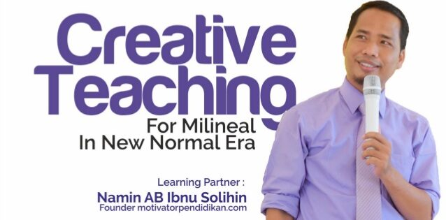 Download Gratis Materi Seminar Creative Teaching for Milineal