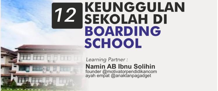 13 Keunggulan Sekolah Boarding School