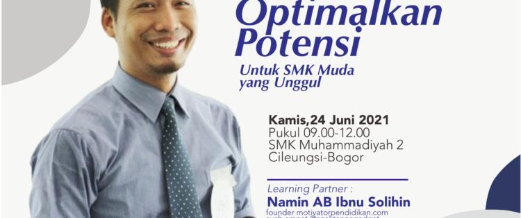 Materi Seminar Motivasi Kenali Diri, Lejitkan Potensi dan Raih Prestasi Tahun 2021