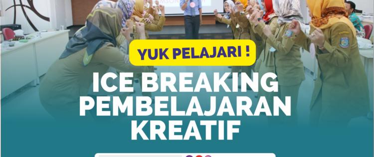 Download Materi Training 80 Ice Breaking Pembelajaran Kreatif Disampaikan Oleh Namin AB Ibnu Solihin